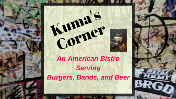 Burgers and Bands – Kuma's Corner Rocks as an American Bistro