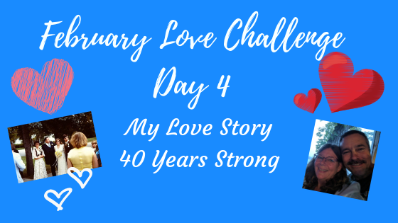 My Love Story – 40 Years Strong