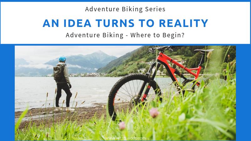 Adventure Biking – Where to Begin?